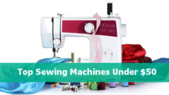 top rated sewing machines under 50