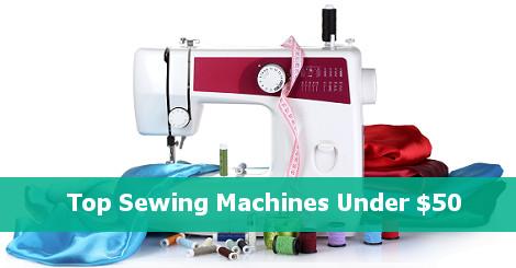 5 Best Sewing Machines Under $50   Reviews & Comparison ...